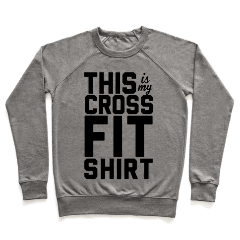 This Is My Crossfit Shirt Pullover