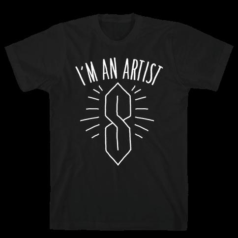 I'm An Artist Mens T-Shirt