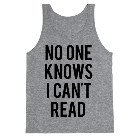 No One Knows I Can't Read