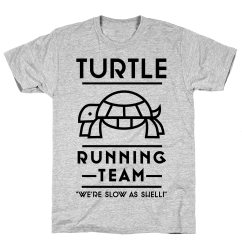 Turtle Running Team We're Slow As Shell Mens T-Shirt