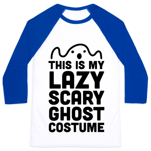Lazy Scary Ghost Costume Baseball Tee