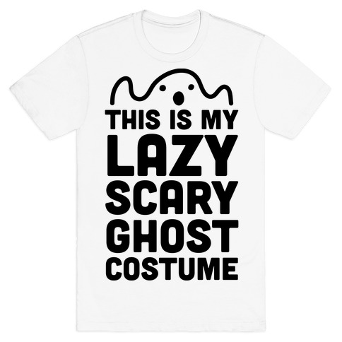 Lazy Scary Ghost Costume T-Shirt