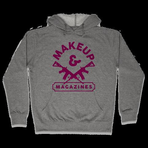 Makeup And Magazines Hooded Sweatshirt