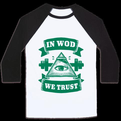In WOD We Trust Baseball Tee