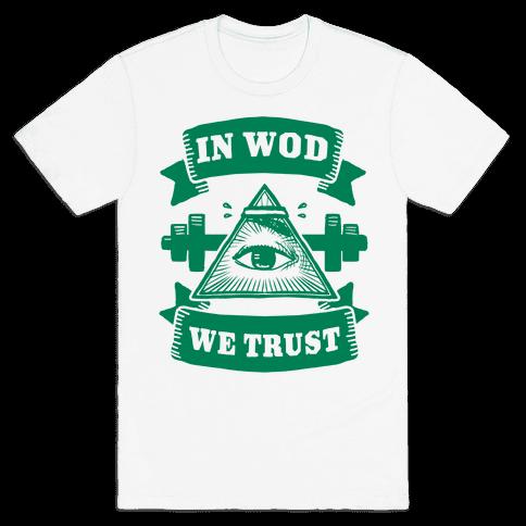 In WOD We Trust Mens T-Shirt