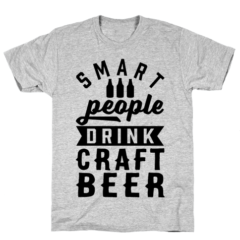 Smart People Drink Craft Beer Mens T-Shirt