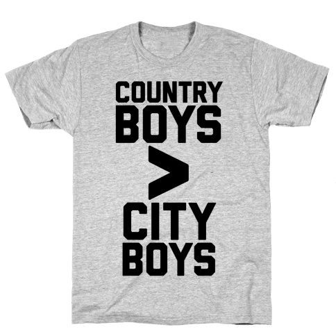 Country Boys > City Boys Mens T-Shirt