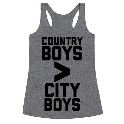 Country Boys > City Boys Racerback Tank Top