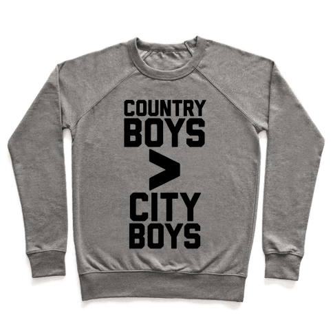Country Boys > City Boys Pullover