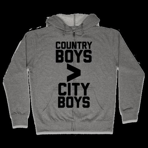 Country Boys > City Boys Zip Hoodie