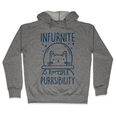 Infurnite Purrsibility Hooded Sweatshirt