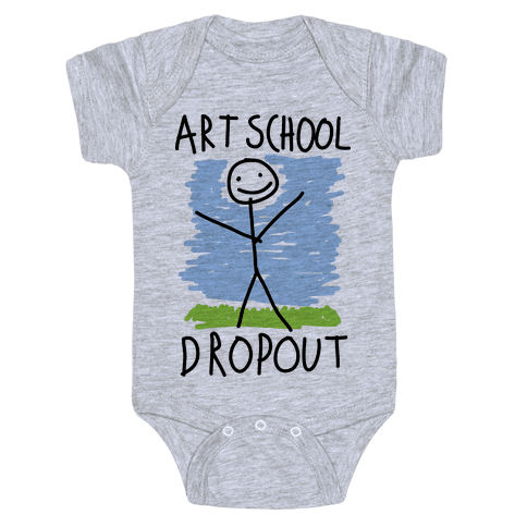 Art School Dropout Baby Onesy