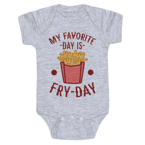 My Favorite Day is Fry-Day Baby Onesy