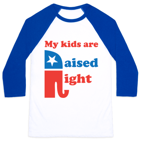 My Kids Are Raised Right Baseball Tee