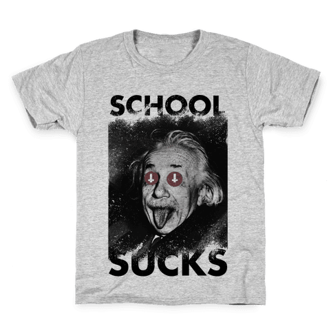 School Sucks Kids T-Shirt