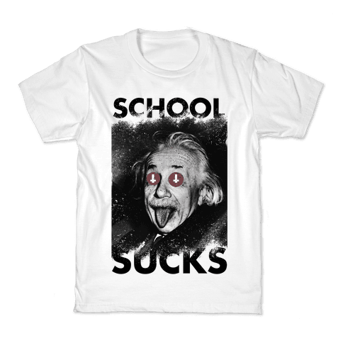 School Sucks Kids T-Shirt