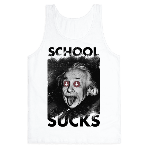 School Sucks Tank Top