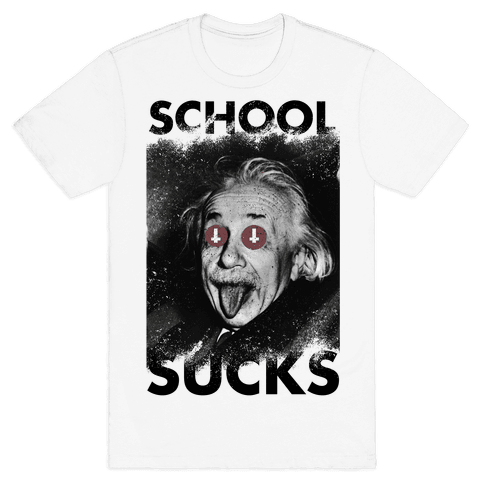 School Sucks Mens T-Shirt