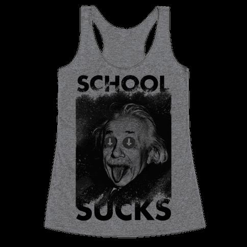 School Sucks Racerback Tank Top