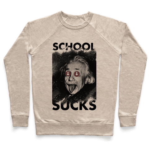 School Sucks Pullover