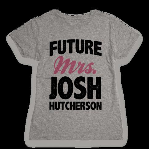 Future Mrs. Josh Hutcherson Womens T-Shirt
