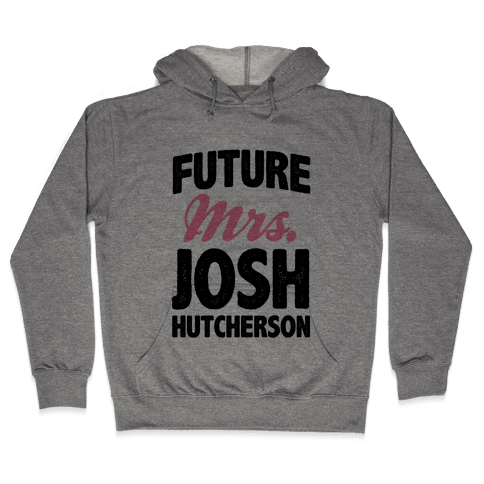 Future Mrs. Josh Hutcherson Hooded Sweatshirt