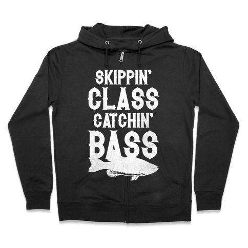 Skippin' Class Catchin' Bass Zip Hoodie