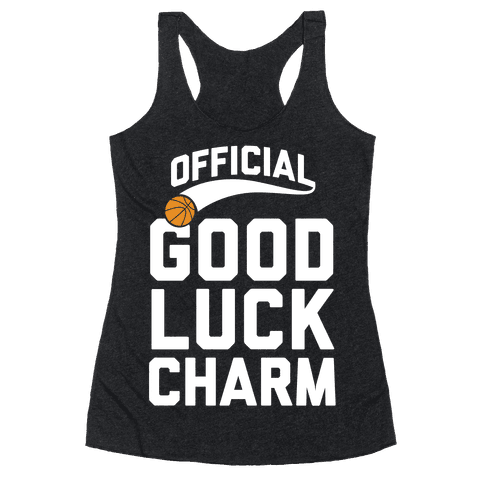 Basketball Good Luck Charm Racerback Tank Top