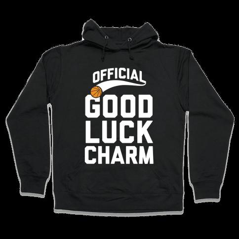 Basketball Good Luck Charm Hooded Sweatshirt
