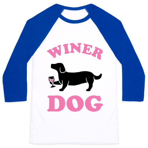 Winer Dog Baseball Tee