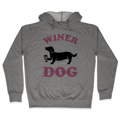 Winer Dog Hooded Sweatshirt