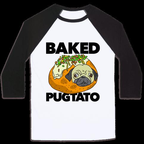 Baked Pugtato Baseball Tee