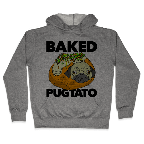 Baked Pugtato Hooded Sweatshirt