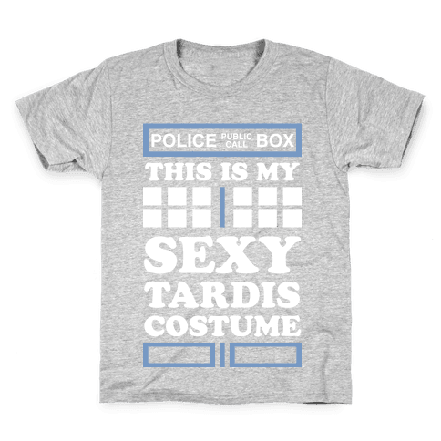 This Is My Sexy Tardis Costume Kids T-Shirt