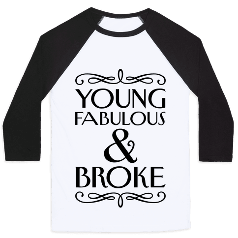Young Fabulous And Broke Baseball Tee