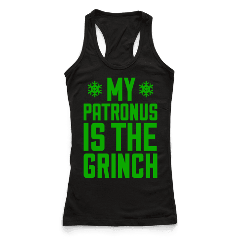 My Patronus Is The Grinch Racerback Tank Top