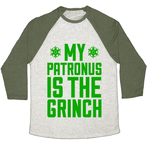 My Patronus Is The Grinch Baseball Tee