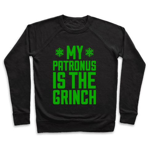 My Patronus Is The Grinch Pullover
