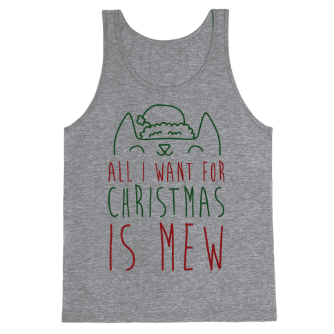 All I Want For Christmas Is Mew Tank Top