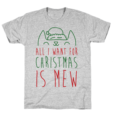 All I Want For Christmas Is Mew Mens T-Shirt