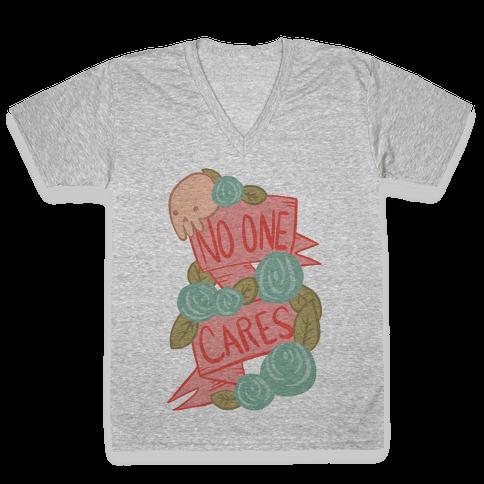 No One Cares V-Neck Tee Shirt
