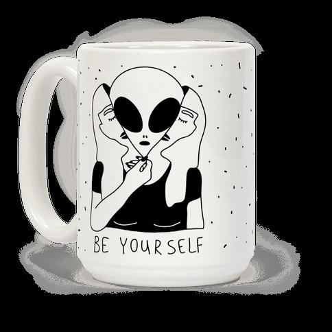 Be Yourself Alien