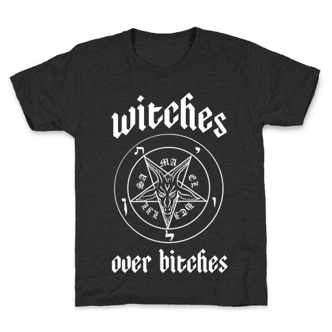 Witches Over Bitches Kids T-Shirt