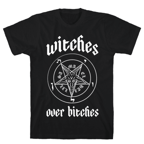Witches Over Bitches Mens T-Shirt