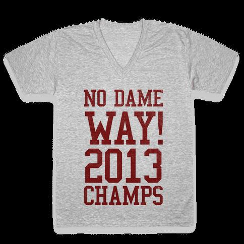 No Dame Way! V-Neck Tee Shirt