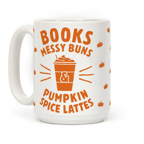 Books, Messy Buns, and Pumpkin Spice Lattes