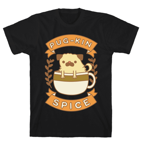 Pugkin Spice Mens T-Shirt