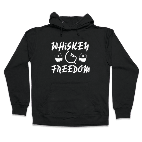 Whiskey And Freedom Hooded Sweatshirt