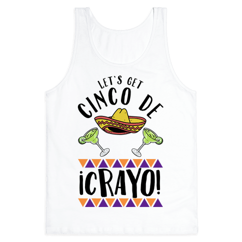 Cinco De Crayo Tank Top