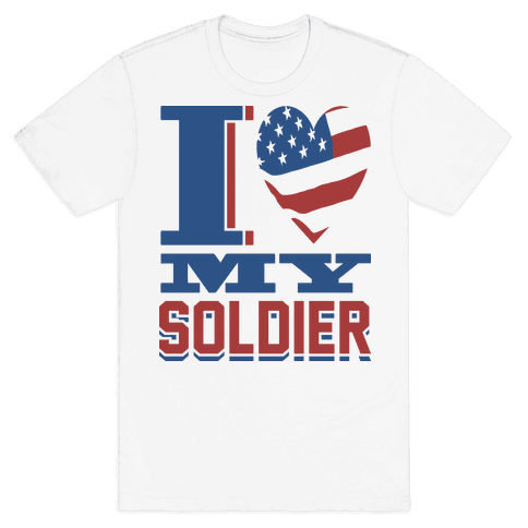 I Love My Soldier Mens T-Shirt
